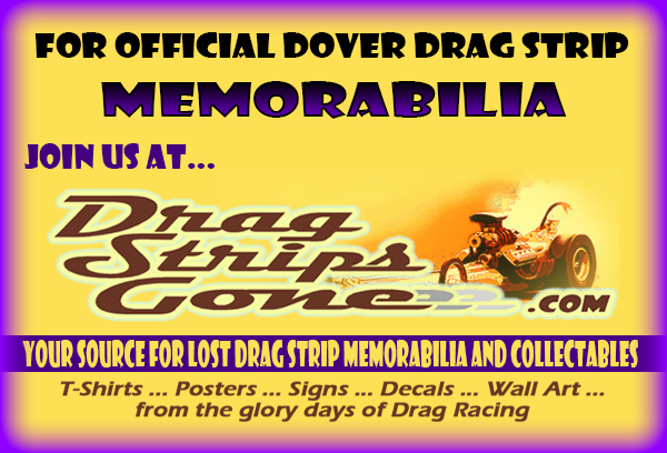 Dover Drag Strip – Remembering the fast track in the east